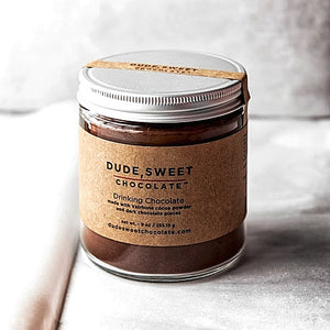 LOCALLY CRAFTED — Dude, Sweet Chocolate! Drinking Chocolate