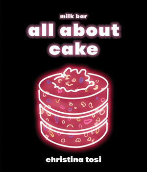 All About Cake — By Christina Tsoi