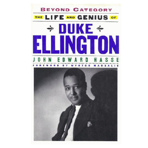 Beyond Category - The LIfe and Genius of Duke Ellington