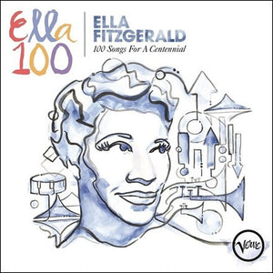Ella Fitzgerald: 100 Songs for A Centennial — 4-CD Box Set
