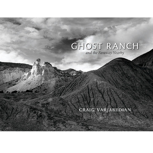 NEW MEXICO / SOUTHWEST — Ghost Ranch and the Faraway Nearby - Craig Varjabedian