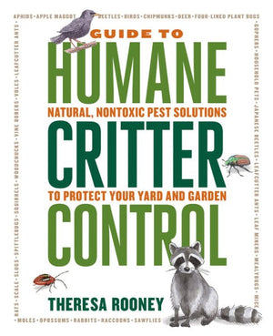 The Guide to Humane Critter Control -- Theresa Rooney