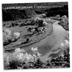 Landscape Dreams - A New Mexico Portrait