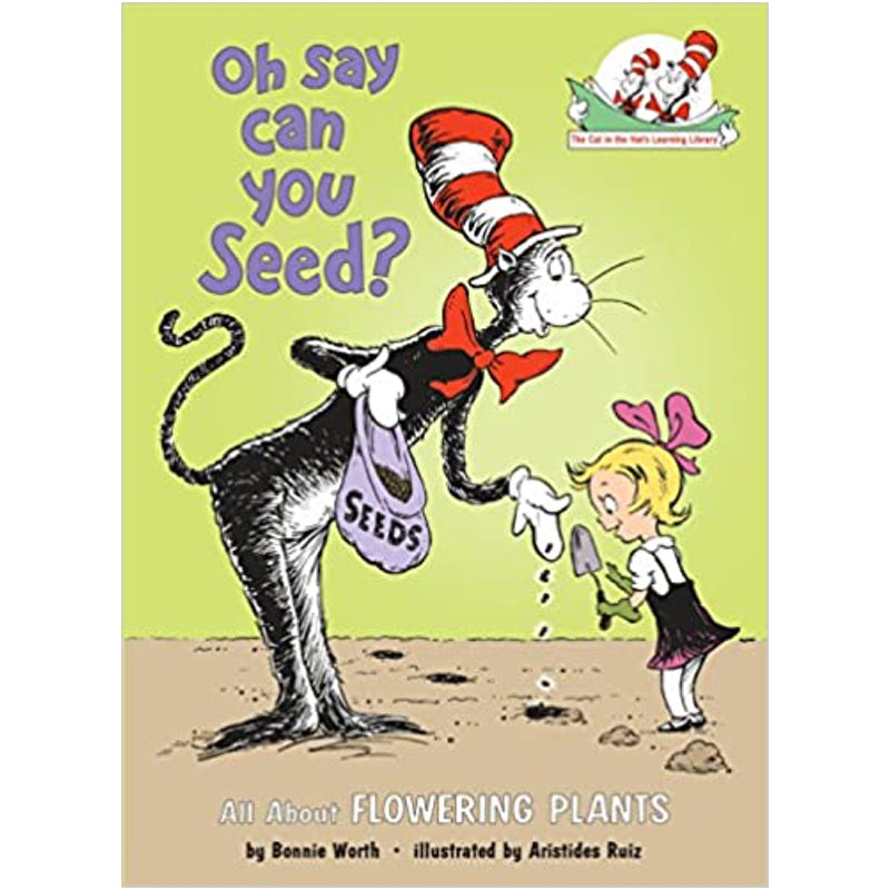 Oh Say Can You Seed by Bonnie Worth