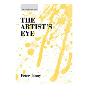 The Artist's Eye Peter Jenny