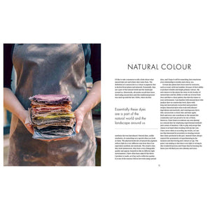 The Wild Dyer: A Maker's Guide to Natural Dyes — by Abigail Booth