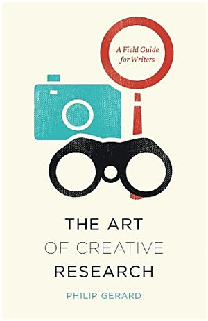 The Art of Creative Research Phillip Gerard