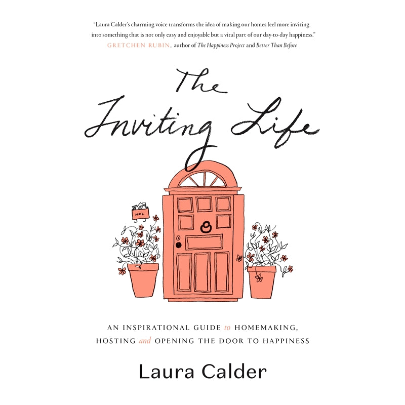 The Inviting Life Laura Calder