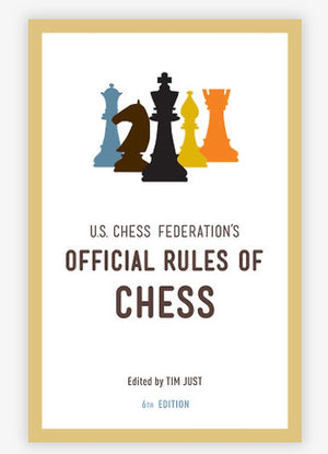 United States Chess Federation's Official Rules of Chess -- U.S. Chess Federation