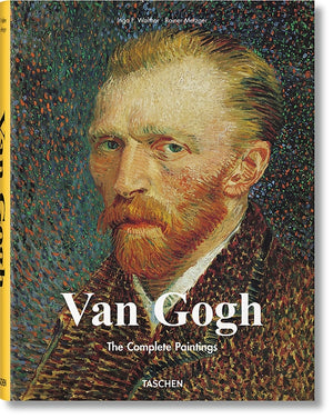 Vincent Van Gogh: The Complete Paintings: Etten, April 1881 - Paris, February 1888 — By Ingo F. Walther and Ranier Metzger