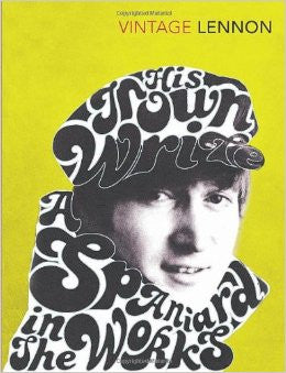 Vintage Lennon: In His Own Write & A Spaniard in the Works