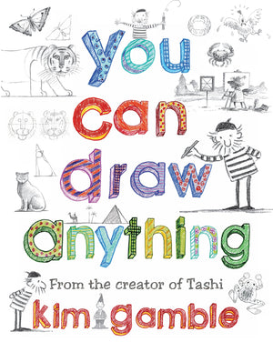 You Can Draw Anything — Kim Gamble