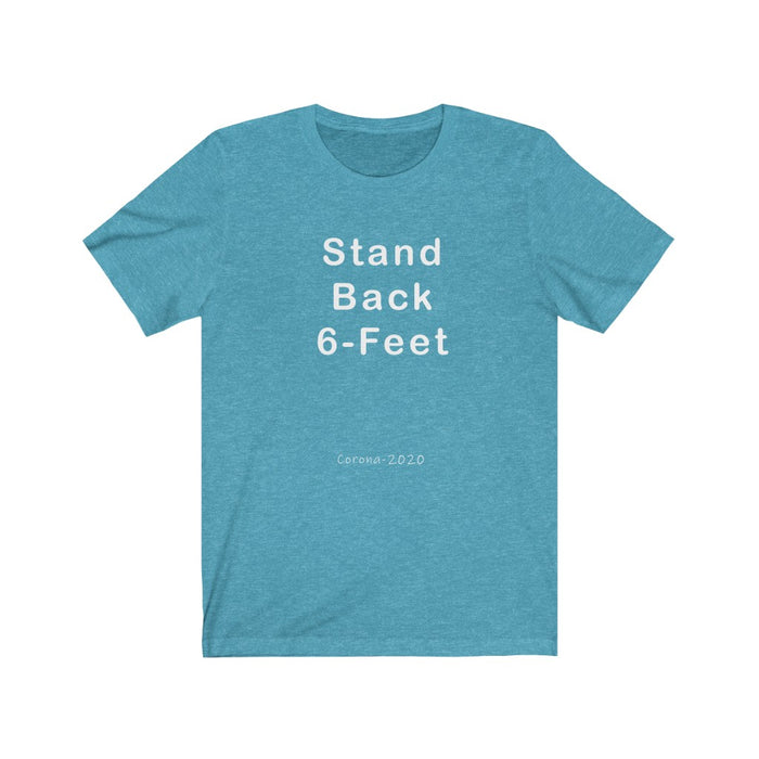 Stand Back 6 Feet - Bold Front Unisex Jersey Short