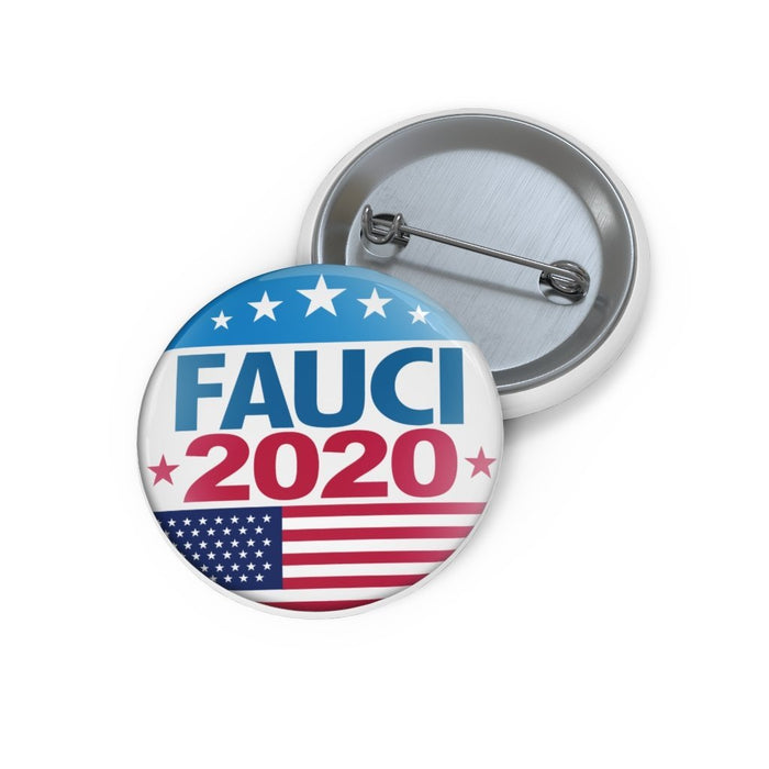 Fauci 2020 Meme - Election Campaign Button - Free Shipping - Red Bear Brands