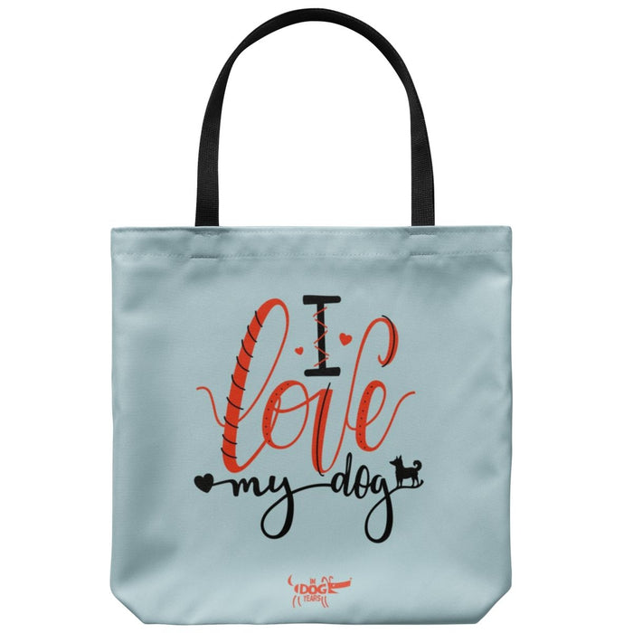 "In Dog Years - I Love My Dog - Tote Bag 18"" x 18"" - Red Bear Brands"