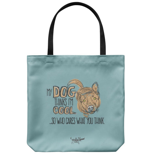 "In Dog Years - My Dog Thinks I'm Cool Tote Bag 18"" x 18"" - Red Bear Brands"