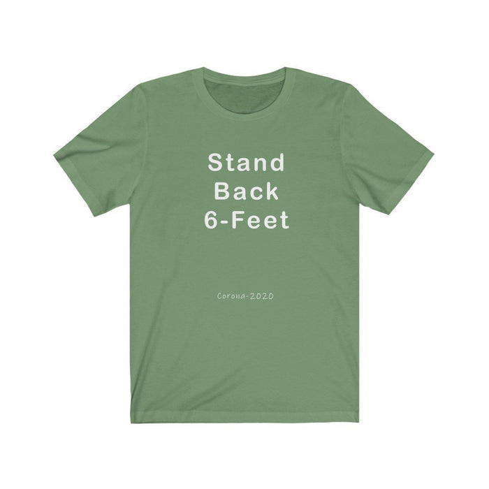 Stand Back 6 Feet - Bold Front Unisex Jersey Short Sleeve Tee - Red Bear Brands