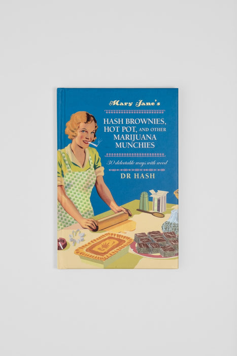Mary Jane's Marijuana Munchies