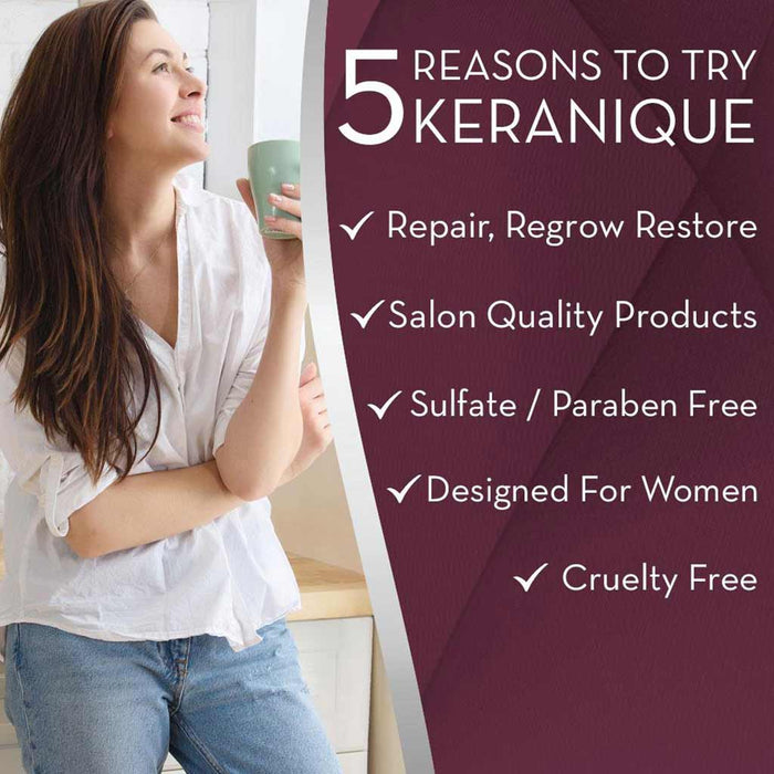 Here are 5 reasons why you should try Keranique. We Repair, Regrow and Restore Hair. Keranique has Salon Quality Products. Our line is sulfate and paraben free, cruelty free and especially designed for women.
