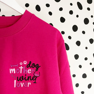 Embroidered Dog Mother, Wine Lover Sweatshirt