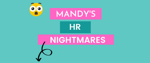 Mandy's HR Nightmares | Modern HR