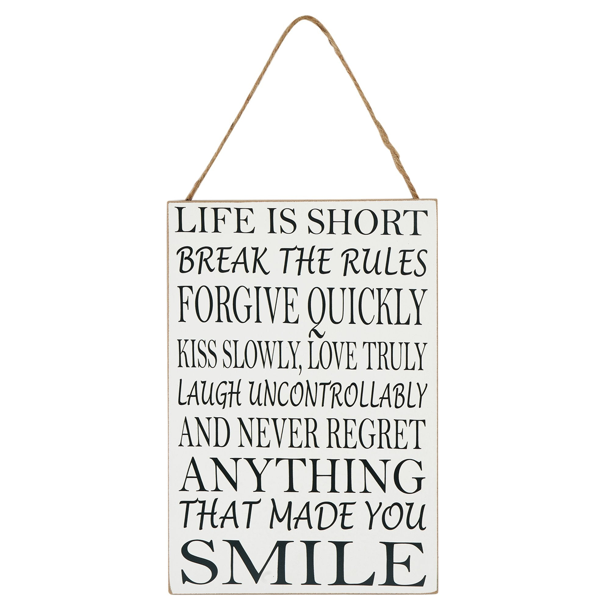 Life is Short Wall Plaque