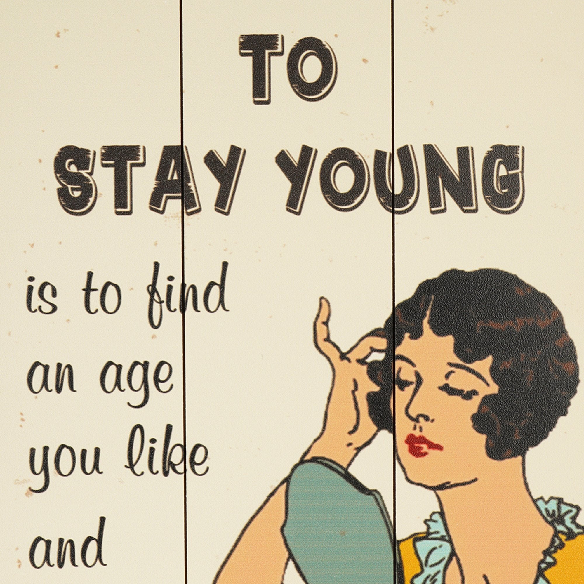 Stay Young Wall Plaque