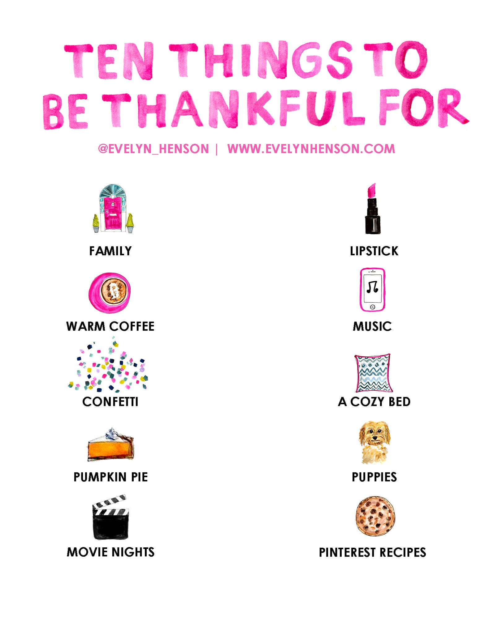 10 things to be thankful for: www.evelynhenson.com