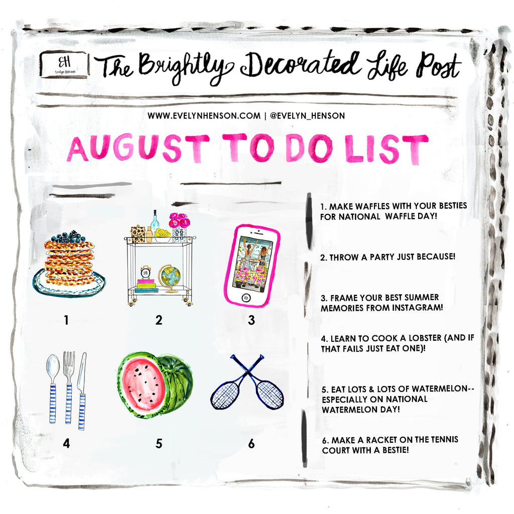brightly decorated life August to do list | www.evelynhenson.com