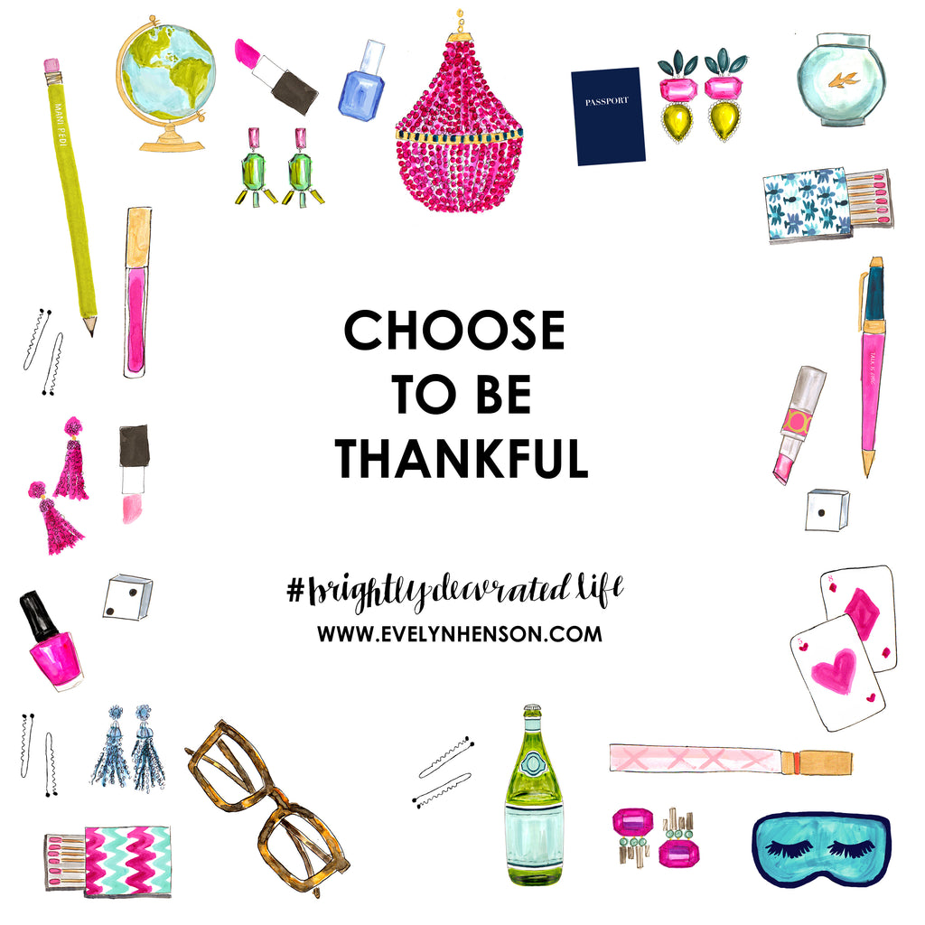 #brightlydecoratedlife tip: choose to be thankful