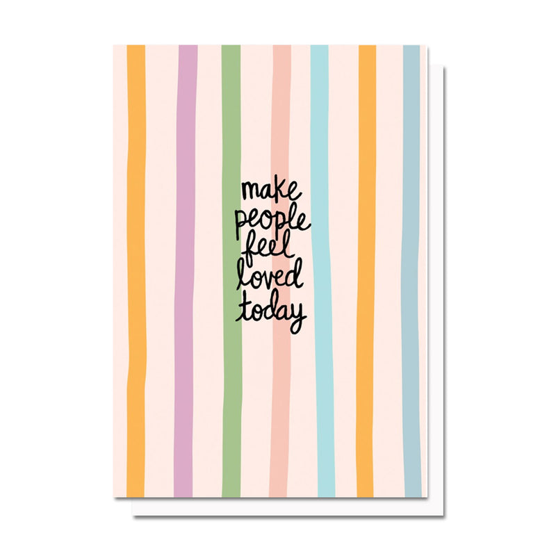 "Confetti Stripes ""Make People Feel Loved"" Card"