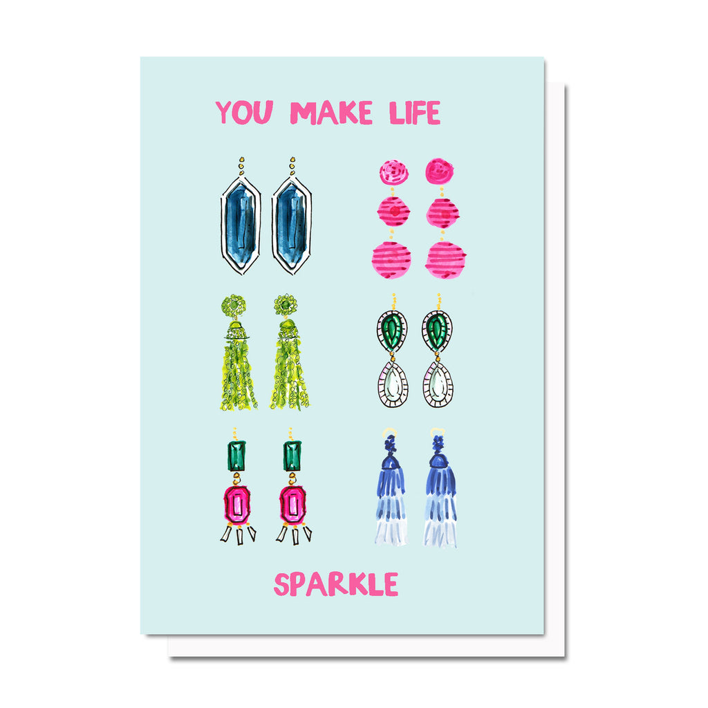 You Make Life Sparkle Card