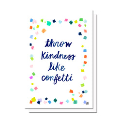 Throw Kindness Like Confetti Card