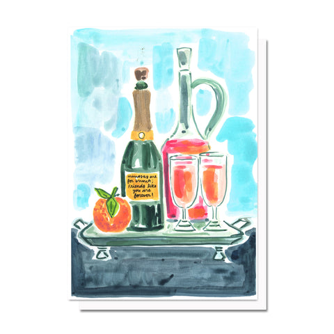 Mimosas & Friends Card