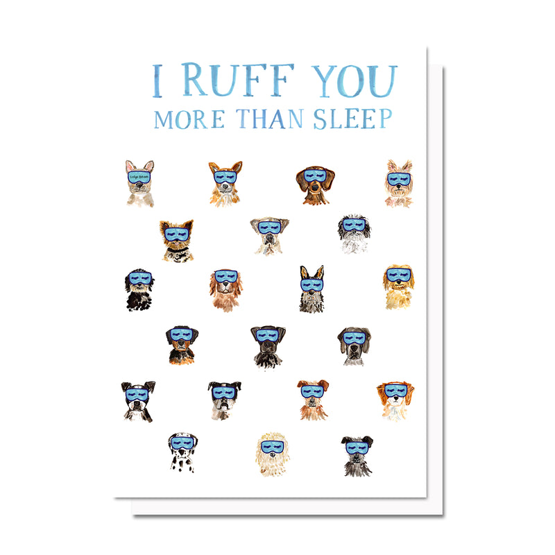 Ruff You More Than Sleep Card