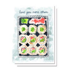 Love You More than Sushi Card