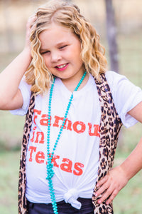 Famous in Texas Tee