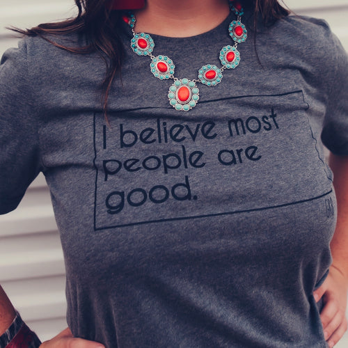 Most People are Good Tee