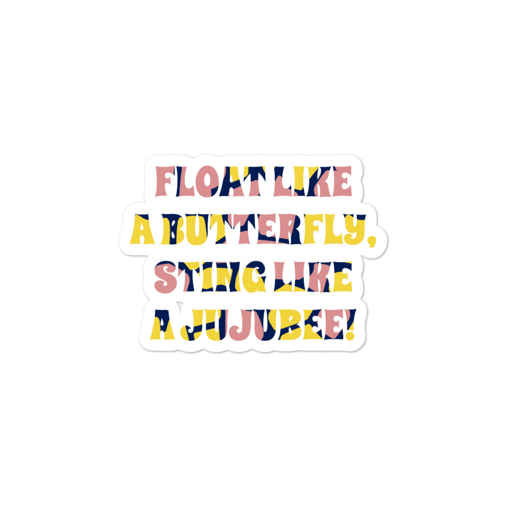 Sting like a Jujubee sticker- Pink, Yellow and Navy