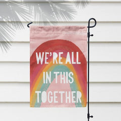 We're All In This Together Garden Welcome Flag 03