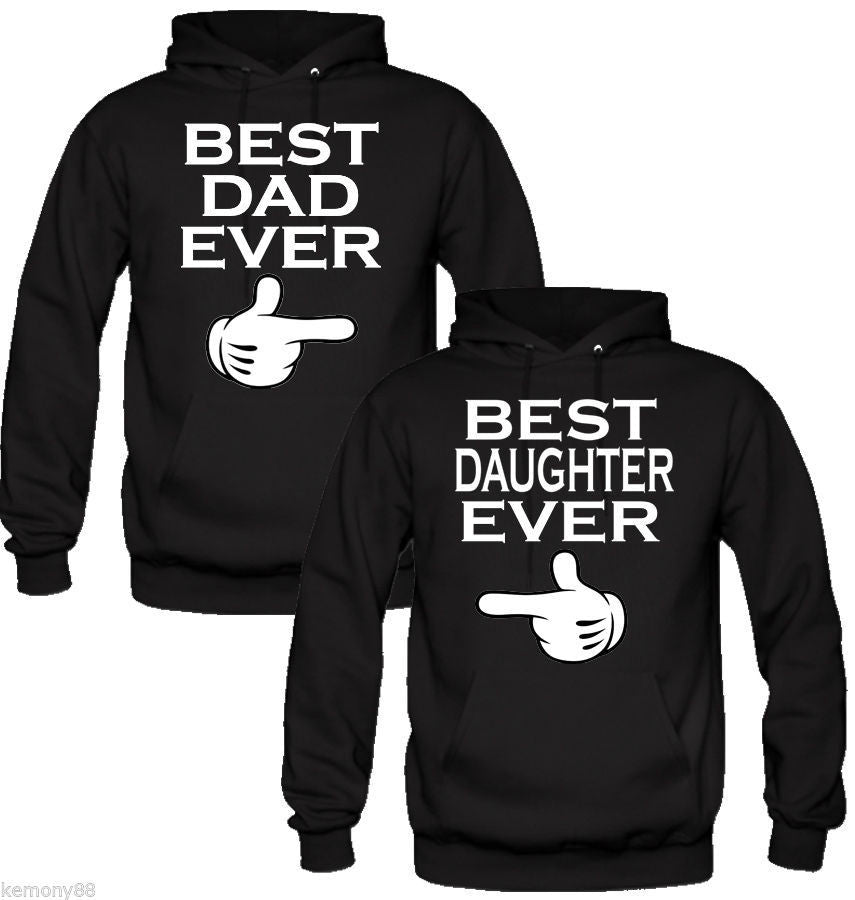 best dad and daughter ever Hoodies