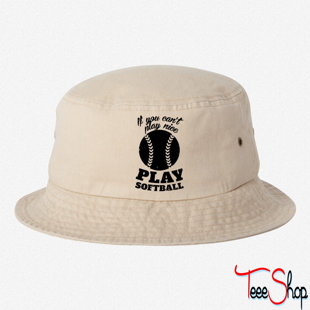 If You Cant Play Nice BUCKET HAT