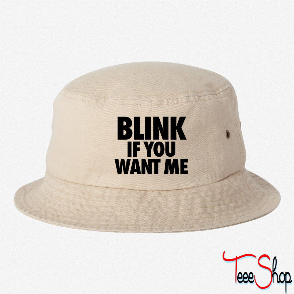 Blink If You Want Me ME BUCKET HAT