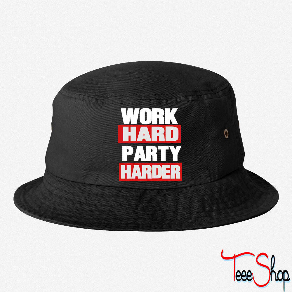 WORK HARD PARTY HARDER BUCKET HAT
