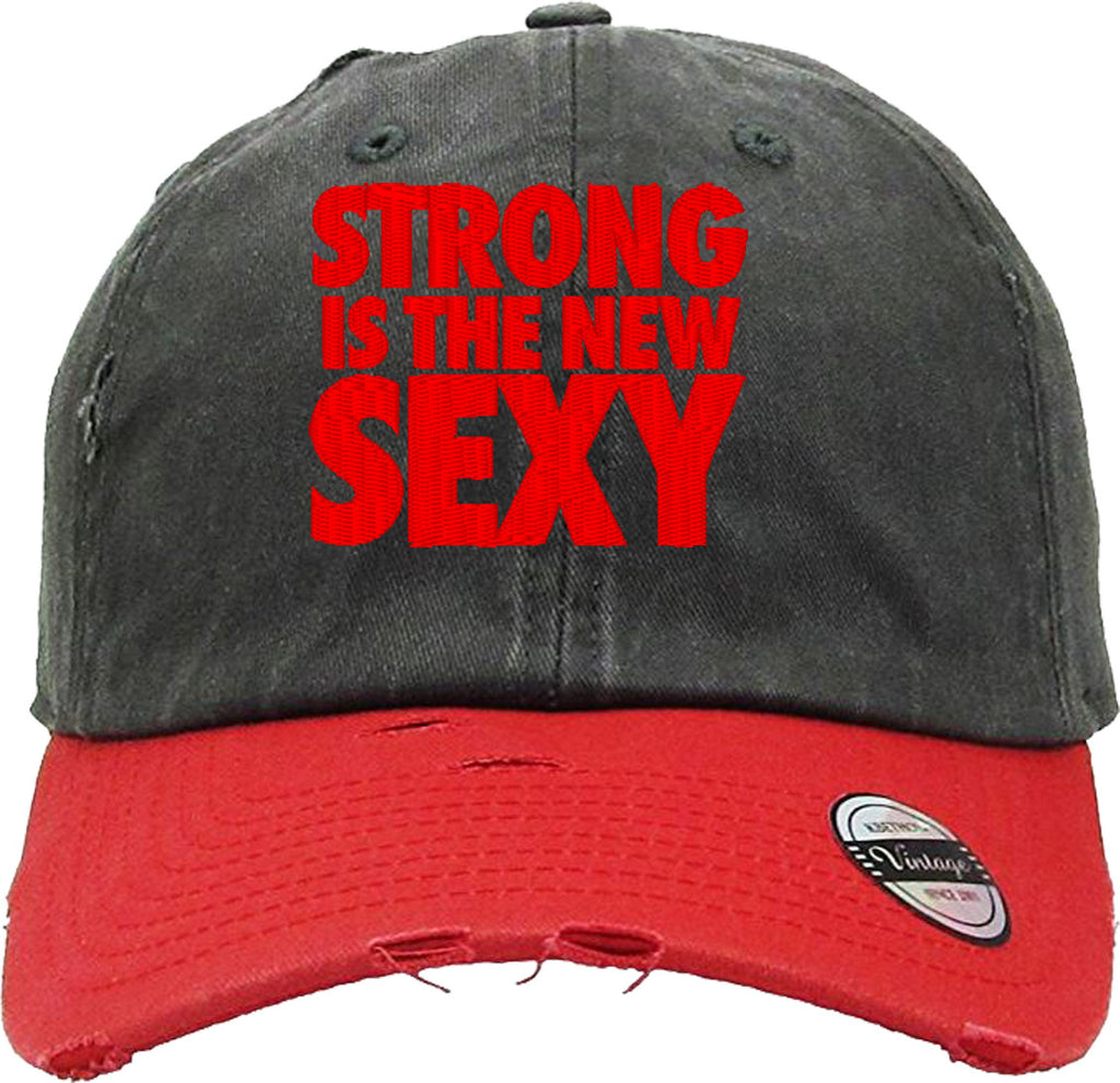 Copy of STRONG IS THE NEW SEXY Distressed Baseball Hat