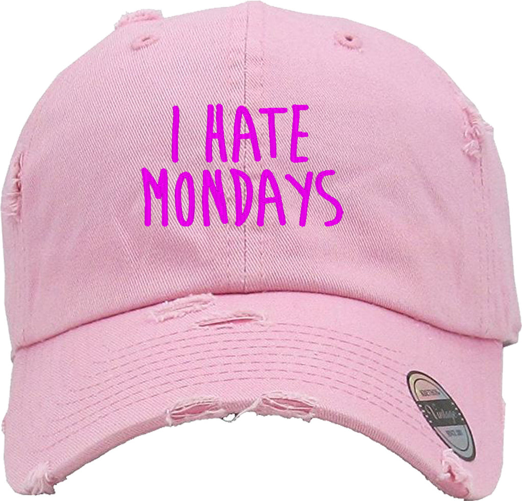 I HATE MONDAYS Distressed Baseball Hat