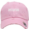 bye haters Embroidered Distressed Baseball hat