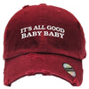 its all good baby baby Distressed Baseball