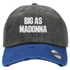 big ass madonna Embroidered Distressed Baseballs
