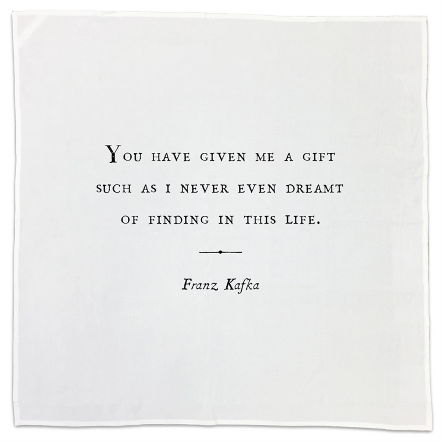 Franz Kafka Family Quote Tea Towel or Napkin